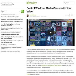 Control Windows Media Center with Your Voice