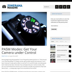 PASM Modes: Get Your Camera under Control