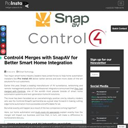 Control4 Merges with SnapAV for Better Smart Home Integration