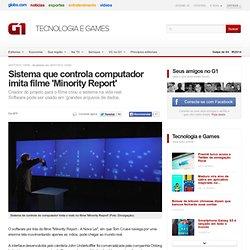 Sistema que controla computador imita filme 'Minority Report'