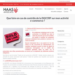 Que faire en cas de contrôle de la DGCCRF sur mon activité e-commerce ?