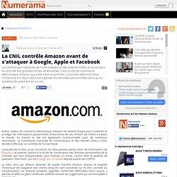 La CNIL contrôle Amazon avant de s'attaquer à Google, Apple et Facebook