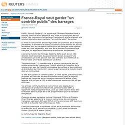 France-Royal veut garder un contrôle public des barrages