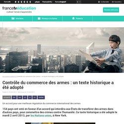 Contrôle du commerce des armes : un texte historique a été adopté
