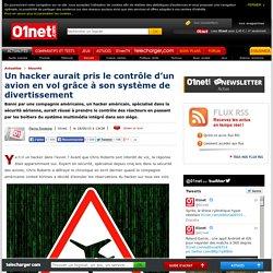 Un hacker aurait pris le contrôle d'un avion en vol. 18/05/2015