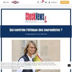 Qui contrôle l'éthique des journalistes?