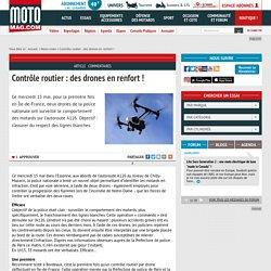 Contrôle routier : des drones en renfort ! - Moto Magazine - leader de l'actualité de la moto et du motard