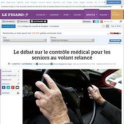 Le débat sur le contrôle médical pour les seniors au volant relancé