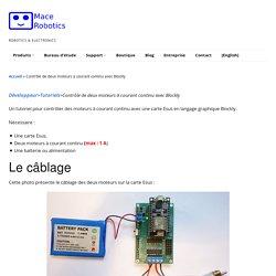 Contrôle de deux moteurs à courant continu avec Blockly - Mace Robotics-fr
