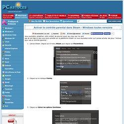 Activer le contrôle parental dans Steam - Windows toutes versions