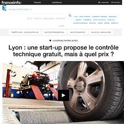 Lyon : une start-up propose le contrôle technique gratuit, mais à quel prix ? - France 3 Auvergne-Rhône-Alpes
