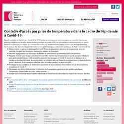 Contrôle d'accès par prise de température dans le cadre de l'épidémie à Covid-19