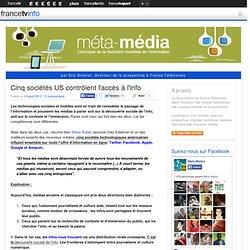Cinq sociétés US contrôlent l'accès à l'info