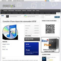 Contrôler iTunes depuis des commandes HTTP