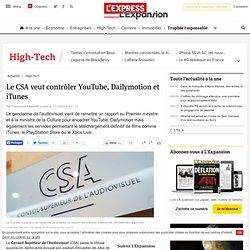 Le CSA veut contrôler YouTube, Dailymotion et iTunes