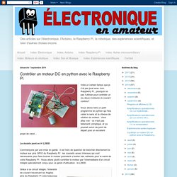 Électronique en amateur: Contrôler un moteur DC en python avec le Raspberry Pi