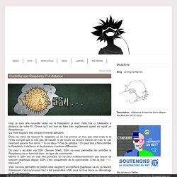 Contrôler son Raspberry Pi à distance - Le blog de Rames