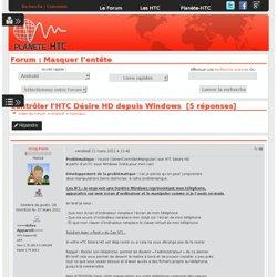 Contrôler l'HTC Désire HD depuis Windows sur planete-htc.com -le site référence de la communauté HTC - forum