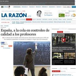 España, a la cola en controles de calidad a los profesores