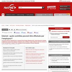 Internet : quels contrôles peuvent être effectués par l'employeur? NetPME :