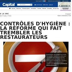 CAPITAL_FR 18/06/16 Contrôles d'hygiène : la réforme qui fait trembler les restaurateurs