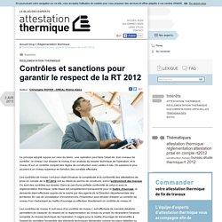 Contrôles et sanctions pour garantir le respect de la RT 2012