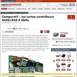 Comparatif : les cartes contrôleurs RAID/SAS 6 Gbits