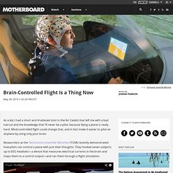 Brain-Controlled Flight Is a Thing Now