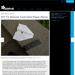 DIY TV Remote Controlled Paper Planes