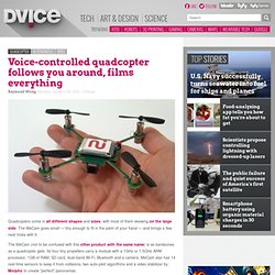Voice-controlled quadcopter follows you around, films everything