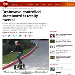 Brainwave-controlled skateboard is totally mental