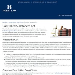 Controlled Substances Act, Nashville Drug Crime Defense Lawyer