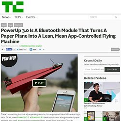 PowerUp 3.0 Is A Bluetooth Module That Turns A Paper Plane Into A Lean, Mean App-Controlled Flying Machine