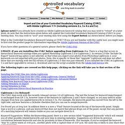 Importation et utilisation de vos mots-clés contrôlés Catalogue Vocabulaire avec Adobe Lightroom 3, 2, ou 1,1