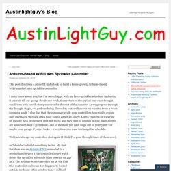 Arduino-Based WiFi Lawn Sprinkler Controller
