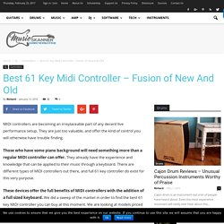 Best 61 Key Midi Controller - Fusion of New And Old - Music Skanner