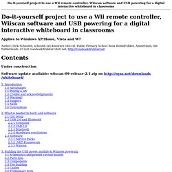Do-it-yourself project to use a Wii remote controller, Wiiscan software and USB powering for a digital interactive whiteboard in classrooms
