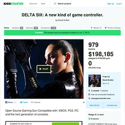 DELTA SIX: A new kind of game controller. by David Kotkin