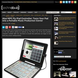 Akai MPC Fly iPad Controller: Turns Your Pad into a Portable Music Production Center