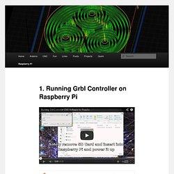 1. Running Grbl Controller on Raspberry Pi