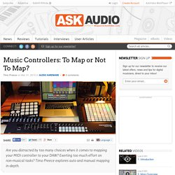Music Controllers: To Map or Not To Map???