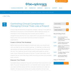 Controlling (Clinical) Complexities: Managing Clinical Trials Like a Project