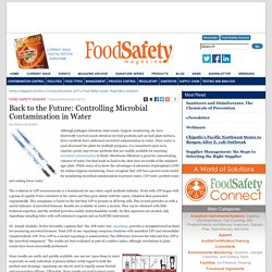 FOOD SAFETY MAGAZINE - OCT/NOV 2015 - Back to the Future: Controlling Microbial Contamination in Water