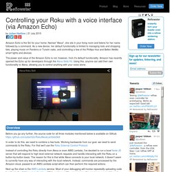 Controlling your Roku with a voice interface (via Amazon Echo)