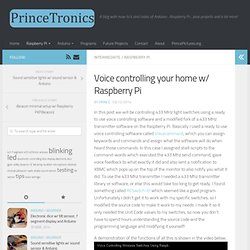 Voice controlling your home w/ Raspberry Pi