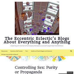 The Eccentric Eclectic's Blogs About Everything and Anything