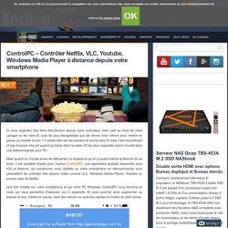ControlPC - Contrôler Netflix, VLC, Youtube, Windows Media Player à distance depuis votre smartphone