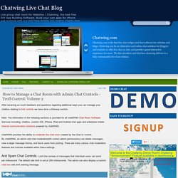 How to Manage a Chat Room with Admin Chat Controls - Troll Control: Volume 2 ~ Chatwing Live Chat Blog