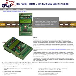 SPLat Controls - DIN Family: DC216 = DIN Controller with 2 x 16 LCD