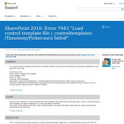 "SharePoint 2010: Error 7043 ""Load control template file /_controltemplates/TaxonomyPicker.ascx failed"""